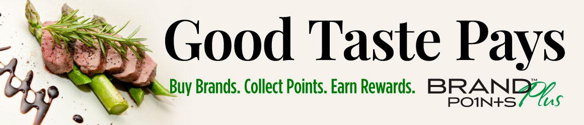 Good Taste Pays - Brand Points PLUS